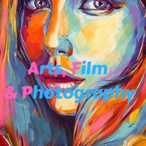 Arts, Film and Photography